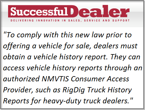 California law to require dealers to run truck history report for National motor vehicle title information system